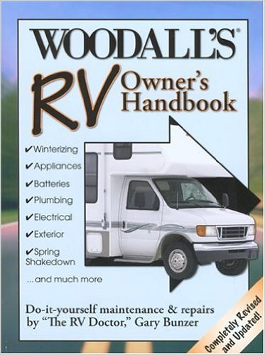 Products books rv camping rv owners handbook includes sections on general repairs driving and towing winterizing electrical plumbing heating and cooling systems solutioingenieria Gallery